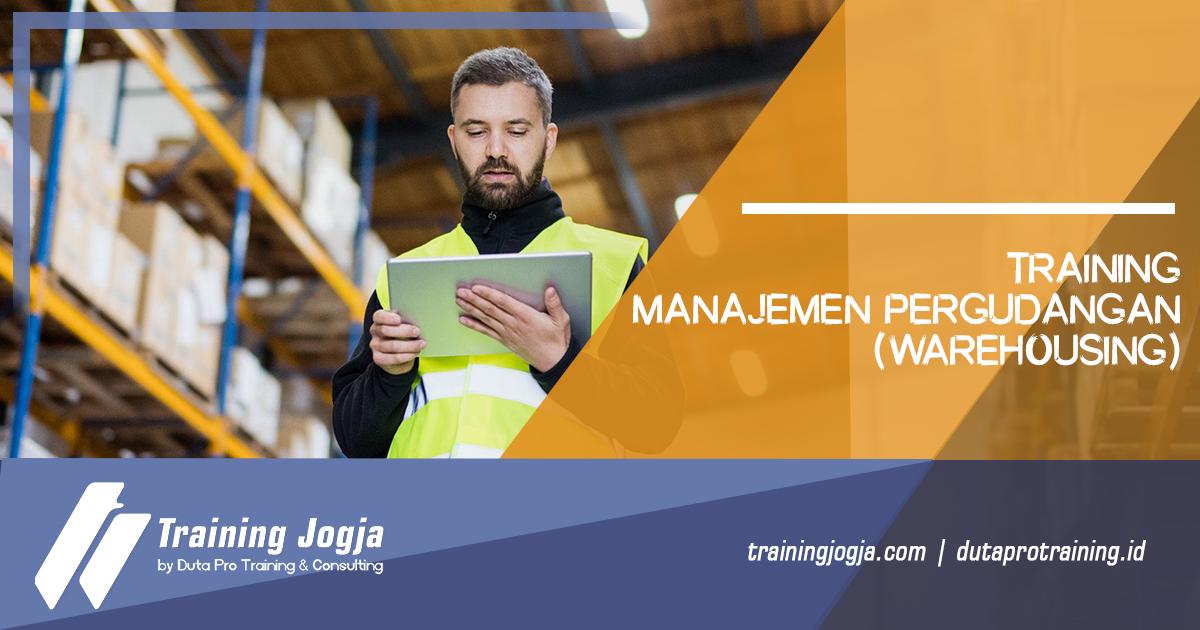 Training Manajemen Pergudangan (Warehousing)