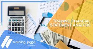 Training Financial Statement Analysis di Jogja Pusat Pelatihan SDM Murah Terbaru Bulan Tahun Ini Diskon Biaya