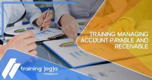 Training Managing Account Payable and Receivable di Jogja Pusat Pelatihan SDM Murah Terbaru Bulan Tahun Ini Diskon Biaya