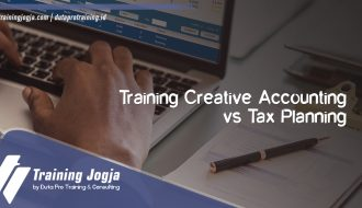 Info Training Creative Accounting vs Tax Planning di Jogja Pusat Pelatihan SDM Murah Terbaru Bulan Tahun Ini Diskon Biaya
