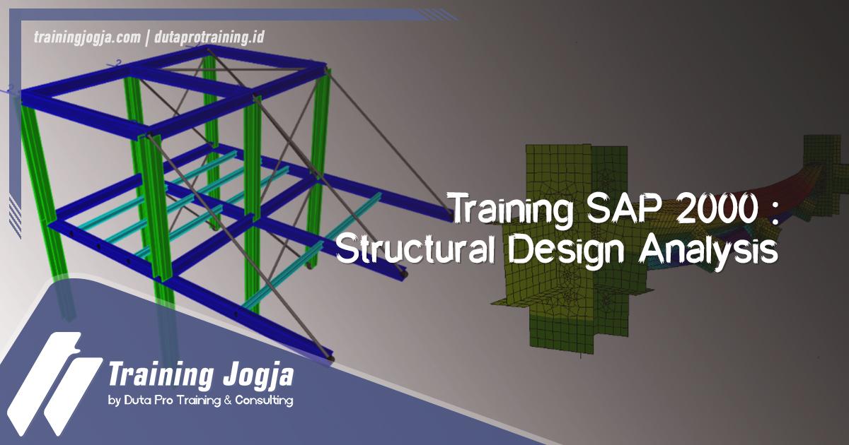 Info Training SAP 2000 - Structural Design Analysis di Jogja Pusat Pelatihan SDM Murah Terbaru Bulan Tahun Ini Diskon Biaya