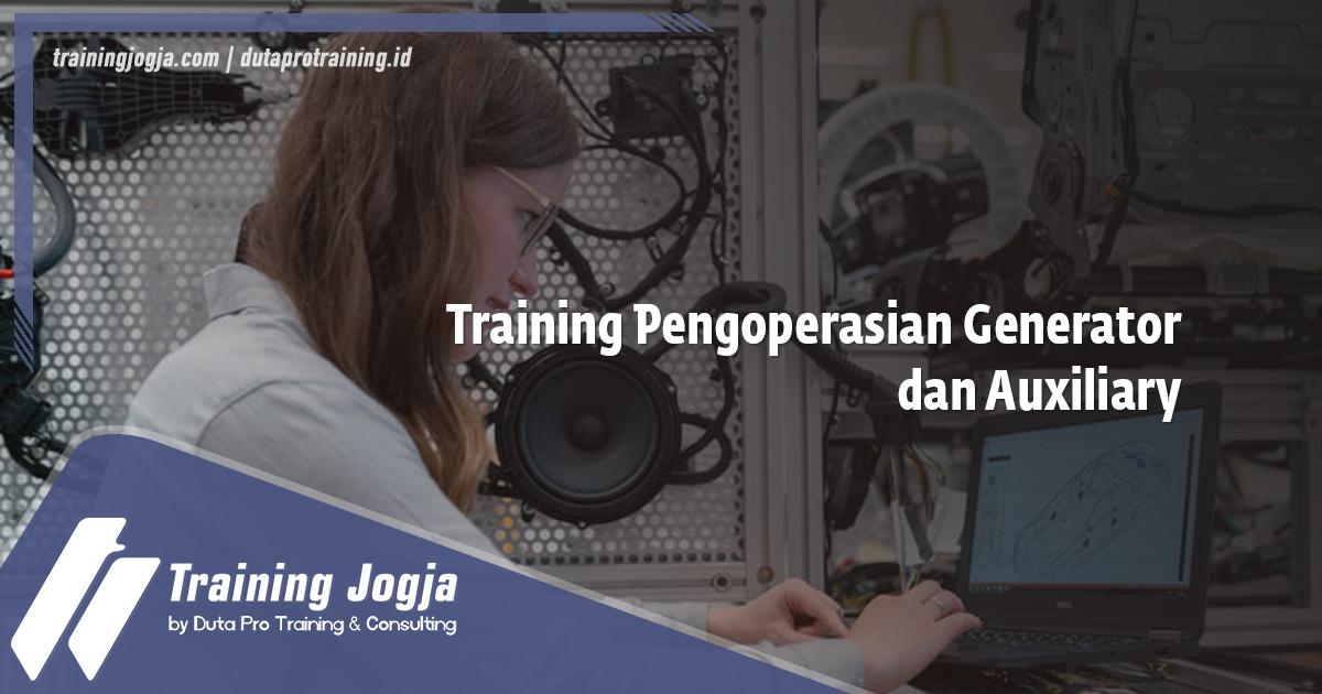 Info Training Pengoperasian Generator dan Auxiliary di Jogja Pusat Pelatihan SDM Murah Terbaru Bulan Tahun Ini Diskon Biaya